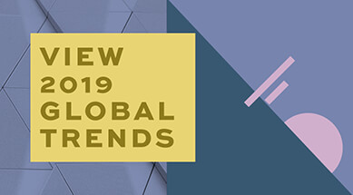 View 2019's Global Trends